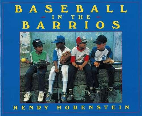 Collection sample book cover Baseball in the Barrios, kids wearing baseball attire
