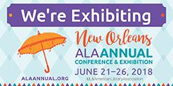 We're Exhibiting at the ALA Conference in New Orleans