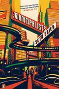 The Municipalists: A Novel book cover.