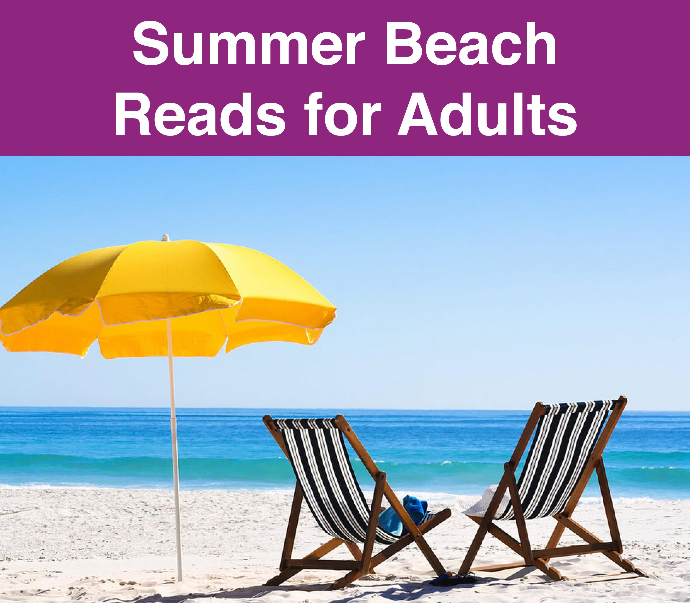Header: Summer beach Reads. Image: Yellow umbrella and two chairs on a beach with the ocean in the background.