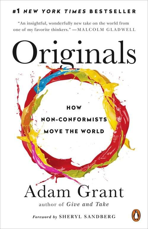 Book Cover: Originals: How Non-Conformists Move the World, circular, multi-colored paint splatter