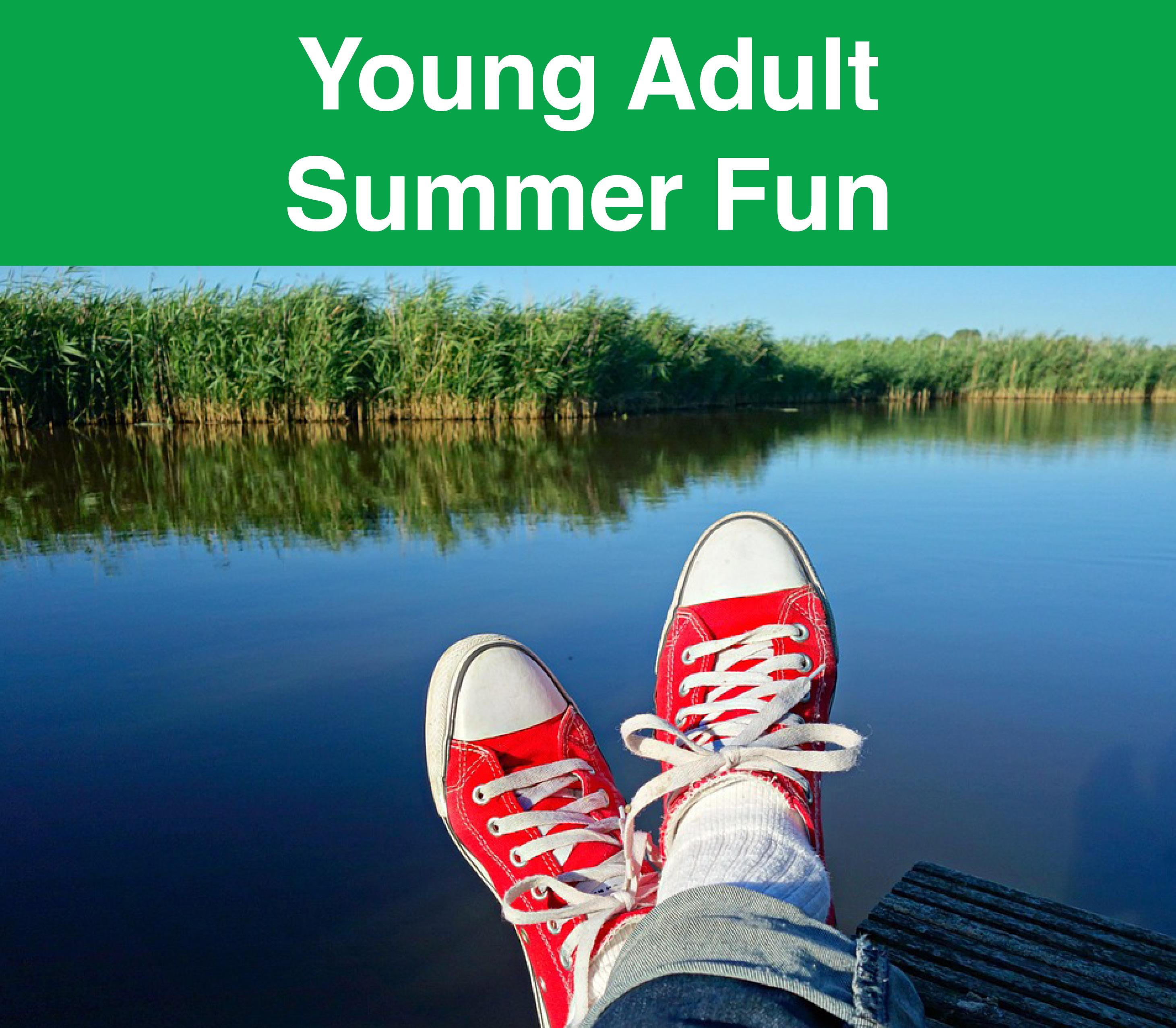 Header: Young Adult Summer Fun. Image: Sneakers hanging over the edge of a dock with a lake in the background.