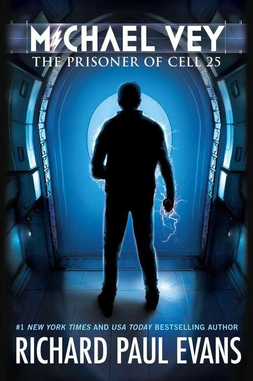 Collection sample book cover The Prisoner in Cell 25, silhouette of a boy with electric powers surging off him in a dark hallway